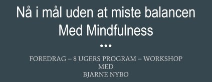Mindfulness foredrag og workshops